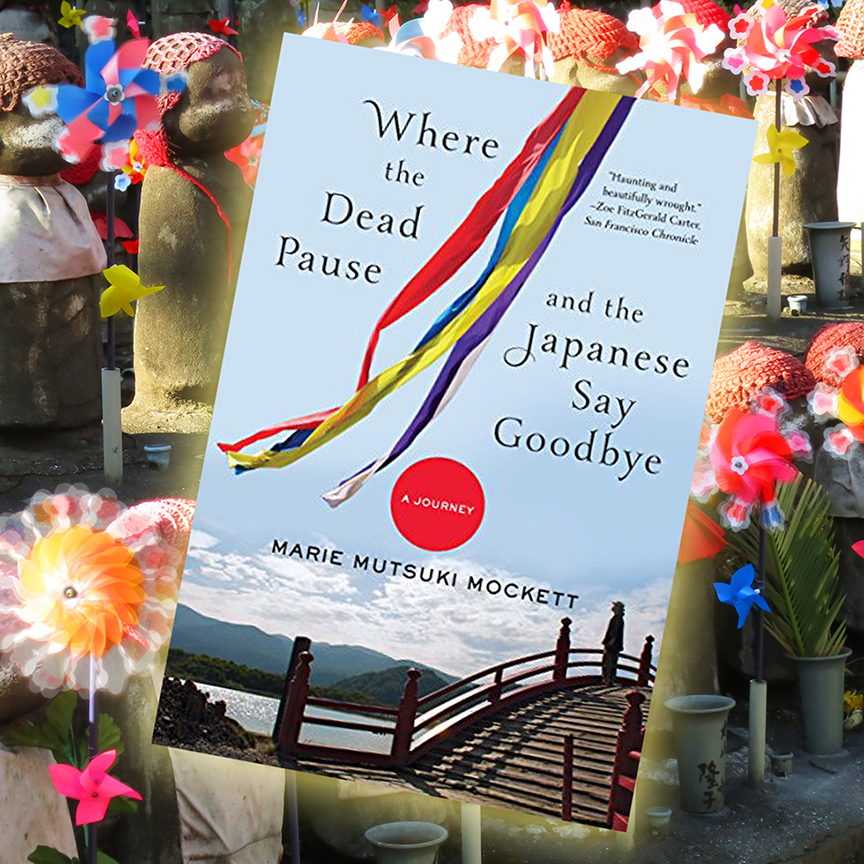 Cover of Where the Dead Pause and the Japanese Say Goodbye with Jizo figures