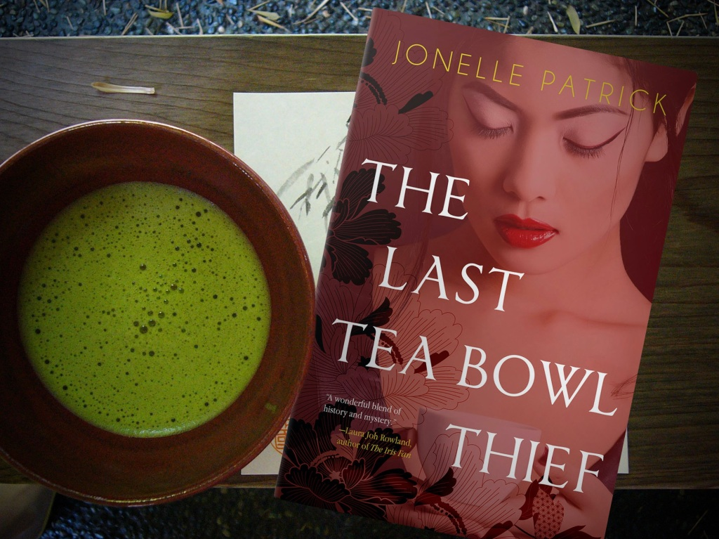 Cover of The Last Tea Bowl Thief by Jonelle Patrick with bowl of matcha